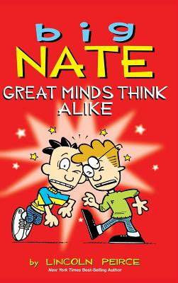 Big Nate: Great Minds Think Alike - Peirce, Lincoln