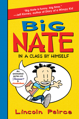 Big Nate: In a Class by Himself -