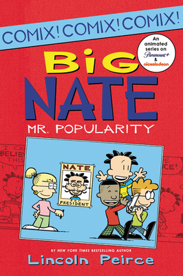 Big Nate: Mr. Popularity -