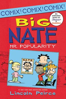 Big Nate: Mr. Popularity -