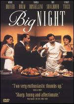 Big Night [WS] - Campbell Scott; Stanley Tucci