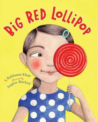 Big Red Lollipop - Khan, Rukhsana
