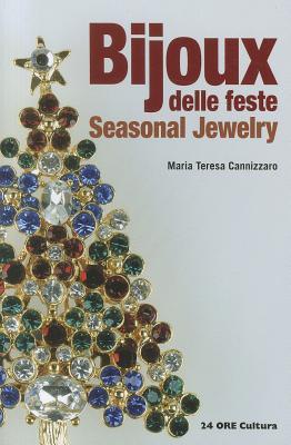 Bijoux: Seasonal Jewelry - Cannizzaro, Maria Teresa