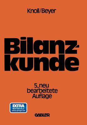 Bilanzkunde Mit Grundlagen Aus Buchfuhrung Und Kostenrechnung - Knoll, Heinrich