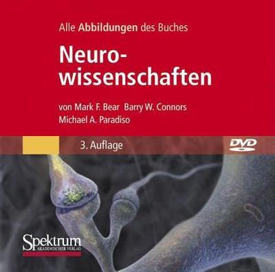 Bild-DVD, Neurowissenschaften: Die Abbildungen Des Buches - Bear, Mark F, and Connors, Barry W, and Paradiso, Michael A