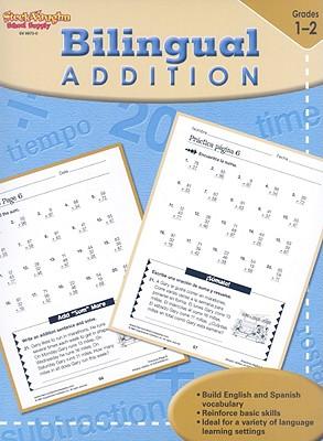 Bilingual Addition, Grade 1-2 - Steck-Vaughn Company (Creator)