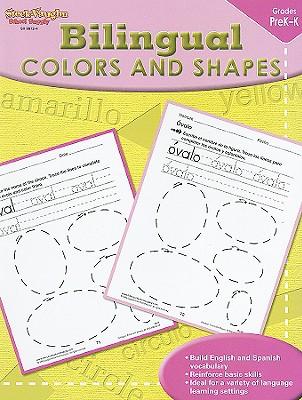Bilingual Colors and Shapes, Grades PreK-K - Steck-Vaughn Company (Creator)