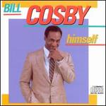 Bill Cosby Himself - Bill Cosby