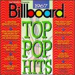 Billboard Top Pop Hits: 1967