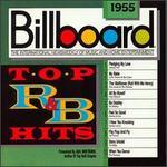 Billboard Top R&B Hits: 1955