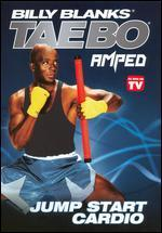 Billy Blanks: Tae Bo Amped - Jump Start Cardio