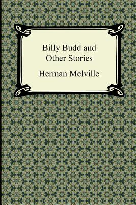 Billy Budd and Other Stories - Melville, Herman