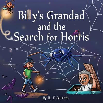 Billy's Grandad and the Search for Horris - Griffiths, R T