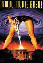 Bimbo Movie Bash - David Parker; Mike Mendez