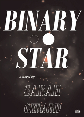 Binary Star - Gerard, Sarah