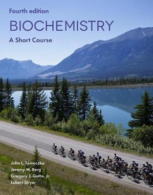 Biochemistry: A Short Course - Tymoczko, John L., and Berg, Jeremy M., and Stryer, Lubert