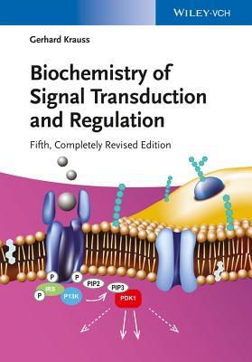 Biochemistry of Signal Transduction and Regulation5e - Krauss, Gerhard