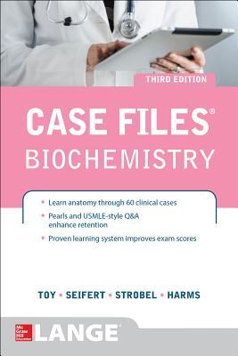 Biochemistry - Toy, Eugene C, and Seifert, William E, and Strobel, Henry W