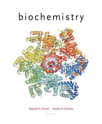 Biochemistry - Garrett, Reginald H, and Grisham, Charles M, PH.D