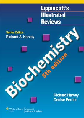 Biochemistry - Harvey, Richard A, PhD, and Ferrier, Denise R, PhD