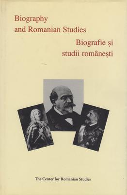 Biography and Romanian Studies - Treptow, Kurt W, Professor (Editor)