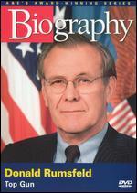 Biography: Donald Rumsfeld - Top Gun