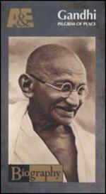 Biography: Gandhi - Pilgrim of Peace