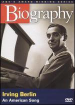 Biography: Irving Berlin - An American Song