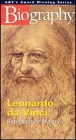 Biography: Leonardo da Vinci - Renaissance Master