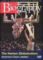 Biography: The Harlem Globetrotters