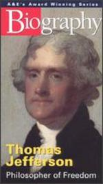 Biography: Thomas Jefferson - Philosopher of Freedom