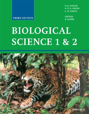 Biological Science 1 & 2 - Taylor, D J, and Green, N P O, and Stout, G W