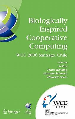 Biologically Inspired Cooperative Computing - Pan, Yi (Editor)