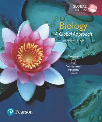 Biology: A Global Approach, Global Edition - Campbell, Neil A., and Urry, Lisa A., and Cain, Michael L.