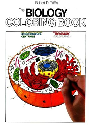 Biology Coloring Book - Griffin, Robert D, and Robert, GRIFFIN, and Elson, Lawrence M, PH.D.