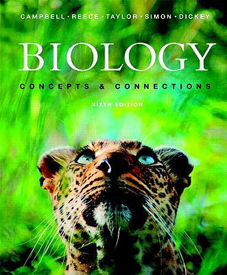 Biology: Concepts & Connections - Campbell, Neil A, and Reece, Jane B, and Taylor, Martha R