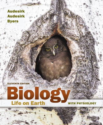 Biology: Life on Earth with Physiology - Audesirk, Gerald, and Audesirk, Teresa, and Byers, Bruce E