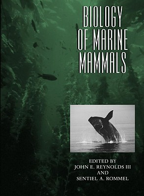 Biology of Marine Mammals - Reynolds, John E