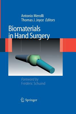 Biomaterials in Hand Surgery - Merolli, Antonio (Editor)