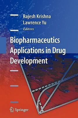 Biopharmaceutics Applications in Drug Development - Krishna, Rajesh, PhD, Fcp (Editor)