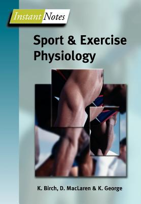 BIOS Instant Notes in Sport and Exercise Physiology - Birch, Karen