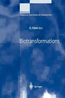 Biotransformations - Faber, K (Editor)