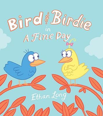 Bird & Birdie in a Fine Day - Long, Ethan