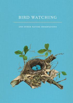 Bird Watching and Other Nature Observations: A Journal - Kiser, Joy M