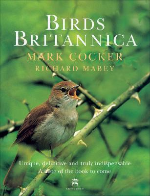 Birds Britannica - Cocker, Mark, and Mabey, Richard