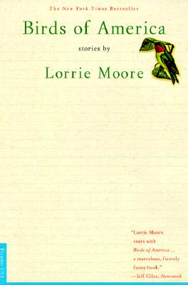 Birds of America: Stories - Moore, Lorrie