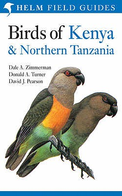 Birds of Kenya and Northern Tanzania - Zimmerman, Dale A., and Pearson, David J., and Turner, Donald A.