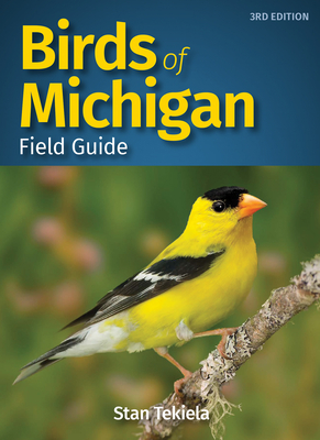 Birds of Michigan Field Guide - Tekiela, Stan