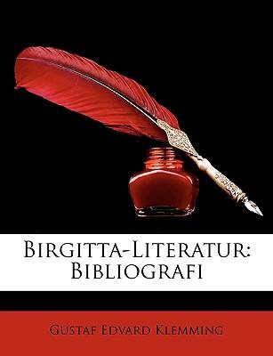 Birgitta-Literatur: Bibliografi - Klemming, Gustaf Edvard