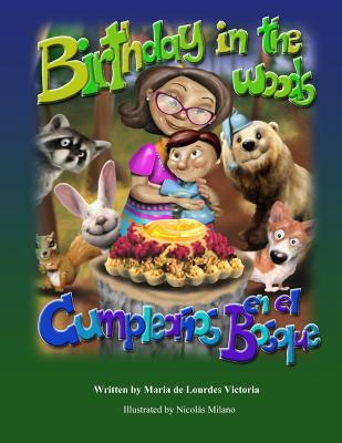 Birthday in the Woods/Cumpleanos En El Bosque - Victoria, Maria Lourdes
